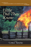 Little Did They Know [Hard cover]